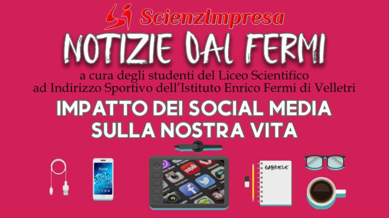 Impatto dei Social Media sulla Nostra Vita